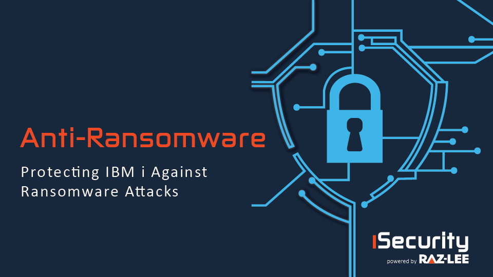Anti-Ransomware for IBM i GDPR